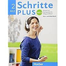Schritte plus Neu 2: Deutsch als Fremdsprache/Kursbuch+Arbeitsbuch+CD zum Arbeitsbuch