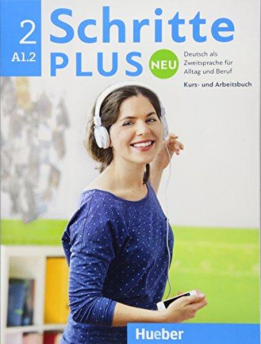 Schritte plus Neu 2: Deutsch als Fremdsprache / Kursbuch+Arbeitsbuch+CD zum Arbeitsbuch