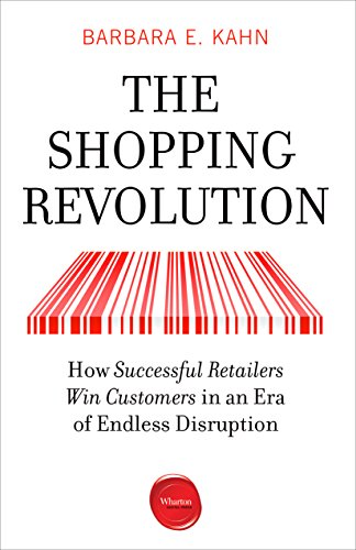 The Shopping Revolution: How Successful Retailers Win Customers in an Era of Endless Disruption (English Edition)