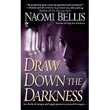 Draw Down the Darkness (Signet Eclipse)