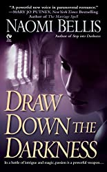 Draw Down the Darkness (Signet Eclipse)