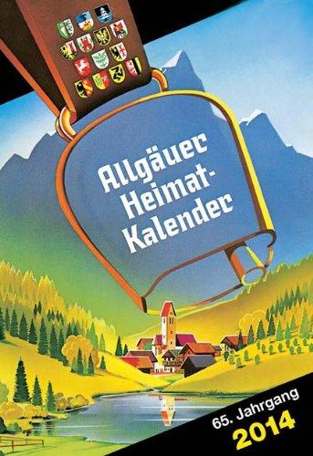 Allgäuer Heimatkalender 2014: Jahreskalender