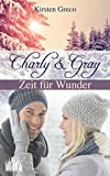 Charly & Gray: Zeit für Wunder
