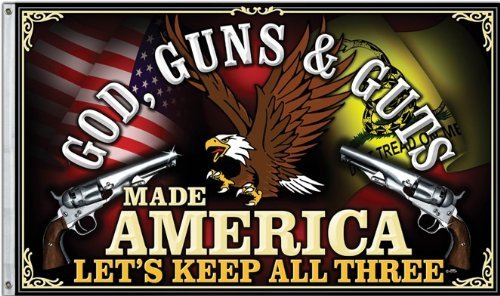 God, Guns & Guts Made America Let 's Keep alle drei. 3'x5' Flagge