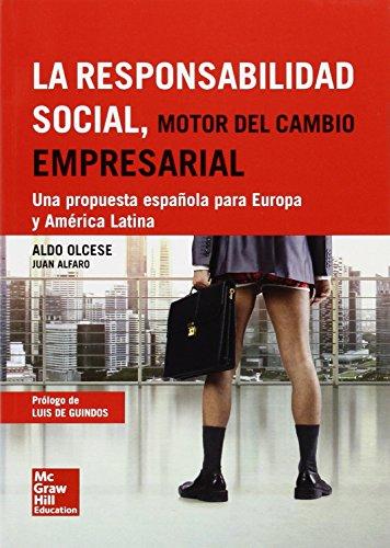 La responsabilidad social, motor del cambio empresarial