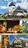 Die Goldene Straße: Von Nürnberg nach Prag