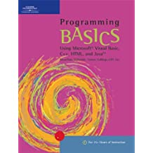 Programming BASICS: Using Microsoft Visual Basic, C++, HTML, and Java (BASICS Series) by Todd Knowlton (2001-10-23)