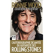 Ronnie Wood : Autobiographie