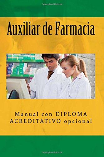 Auxiliar de Farmacia: Manual con DIPLOMA ACREDITATIVO opcional por Segismundo Uriarte Dominguez