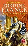 Le Glaive et les amours (Fortune de France, Tome 13) (Littérature)