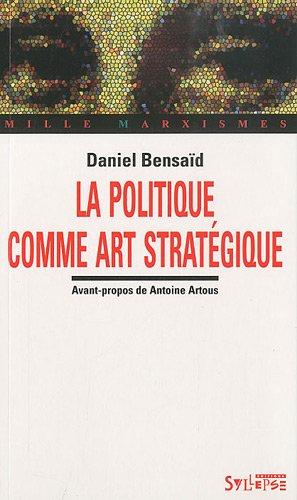 La politique comme art stratégique