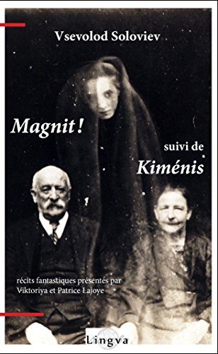 magnit-suivi-de-kimenis-french-edition
