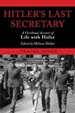 Hitler's Last Secretary: A Firsthand Account of Life with Hitler by Traudl Junge (2011-09-01)