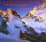 Kangchenjunga Guardian of the Eastern Himalaya