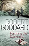 Painting The Darkness (English Edition)