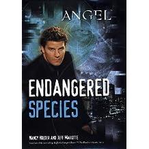 Endangered Species (Angel) by Nancy Holder (2002-10-07)