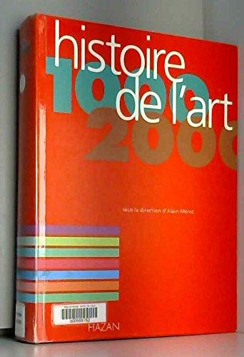 Histoire de l'art, 1000-2000 par Alain Mérot