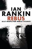 REBUS: Alle Inspector-Rebus-Stories