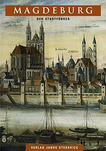 Magdeburg: Der Stadtführer