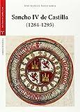 Sancho IV De Castilla (1284-1295) (Estudios Históricos La Olmeda)