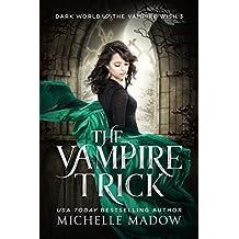 The Vampire Trick (Dark World: The Vampire Wish Book 3) (English Edition)