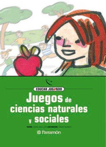 JUEGOS DE CIENCIAS NATURALES Y SOCIALES (Educar jugando)