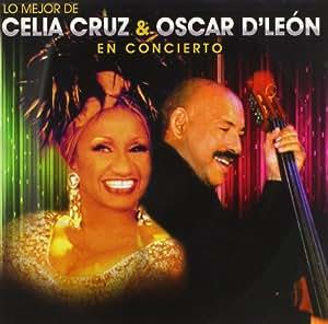Mejor De Celia Cruz & Oscar D'Leon En Concierto