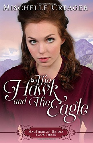 The Hawk and The Eagle: Volume 3 (MacPherson Brides)