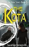 The Kota (The Kota Series Book 1)
