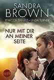 Nur mit dir an meiner Seite - Sandra Brown
