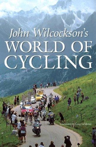 John Wilcockson's World of Cycling por John Wilcockson