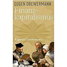 Finanzkapitalismus: Kapital und Christentum (Band 2)