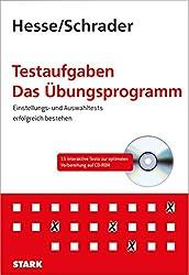 Hesse/Schrader: Testaufgaben - Das Übungsprogramm: Einstellungs- und Auswahltests erfolgreich bestehen mit CD-ROM