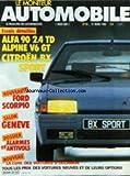 MONITEUR AUTOMOBILE (LE) [No 26] du 21/03/1985 - ESSAIS / ALFA 90 - ALPINE V6 GT - CITROEN BX SPORT - FORD SCORPIO - SALON DE GENEVE - ALARMES ET ANTIVOLS - LA COTE DES VOITURES D'OCCASION