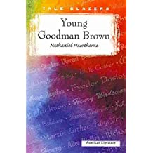 [Young Goodman Brown] (By (author)  Nathaniel Hawthorne) [published: January, 2007]