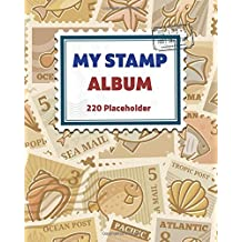 My Stamp Album: For Collectors, Kids And Adults, Large Vintage Stamp Stockbook- 220 Placeholder - Cream Paper