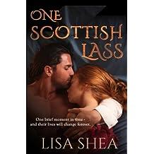 One Scottish Lass - A Regency Time Travel Romance: Volume 1