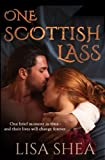 One Scottish Lass: A Regency Time Travel Romance: Volume 1 [Lingua Inglese]