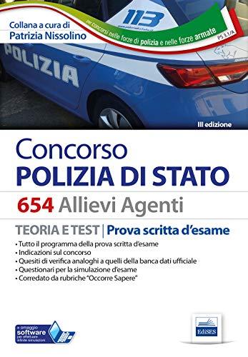 Concorso 654 Allievi Agenti Polizia di Stato. Manuale per la prova scritta d'esame. Con software di simulazione