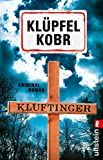 'Kluftinger: Kriminalroman (Kluftinger-...' von 'Volker Klüpfel'