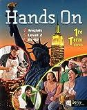 Anglais 1e & Tle pro B1-B2 Level 2 Hands On (1CD audio)