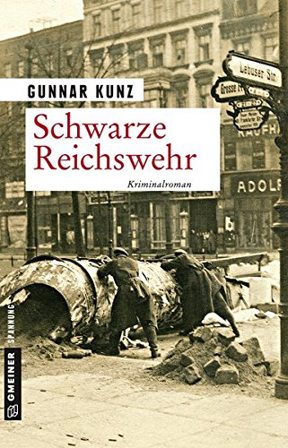 Kunz, Gunnar: Schwarze Reichswehr