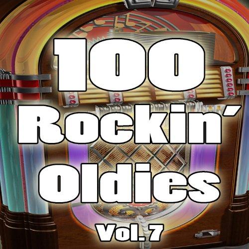 100 Rockin' Oldies, Vol. 7