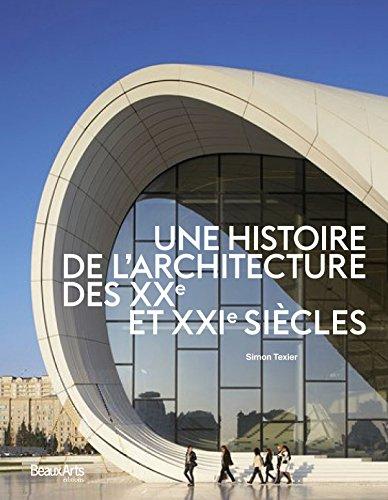 Une histoire de l'architecture des XXe et XXIe sicles