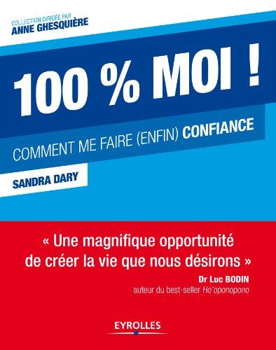 Livre gratuits 100 % moi ! epub pdf