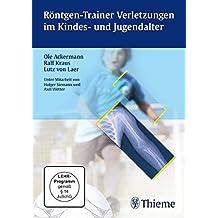 Röntgen-Trainer Verletzungen im Kindes- und Jugendalter