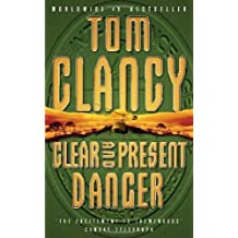 Clear and Present Danger by Tom Clancy (1998-02-02)