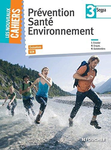 Prvention sant environnement 3e SEGPA by Magali Guinebretire (2014-04-30)