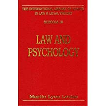 Law and Psychology (International Library of Essays in Law and Legal Theory)