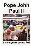 Pope John Paul II: St Bitrus Square, Vatican City, Roma, Italy: Volume 13 (Photo Albums)